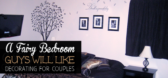 A Fairy Bedroom Guys Will Like : Decorating For Couples