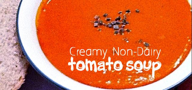 Creamy Non-Dairy Tomato Soup