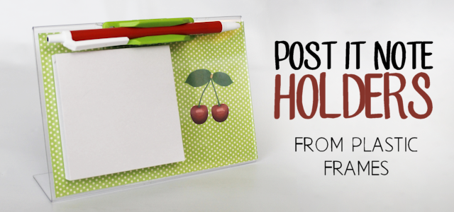 Plastic Frame to Post-it Note Holder