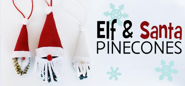 Elf & Santa Pine Cone Ornaments