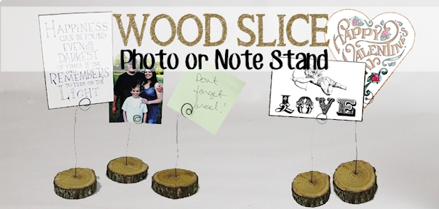 Wood Slice Photo Valentine and Note Stand.14FEATURED