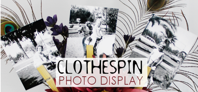 Clothespin Photo Holder Display
