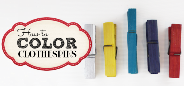 How To Color Clothespins!