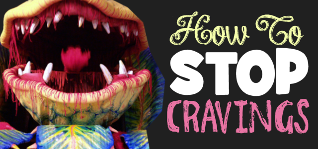 Stop Those Cravings!  Tips To Reduce Appetite