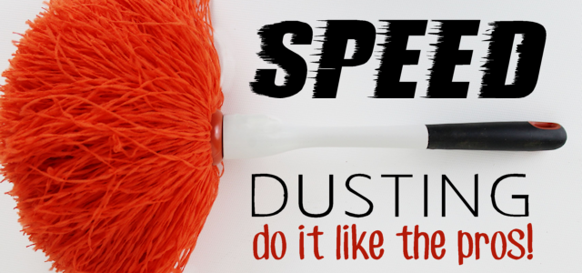 Cleaning Tips : Speed Dusting – Do It Like the Pros!