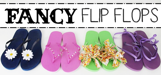 Fancy DIY Flip Flops – Glam Them Up!