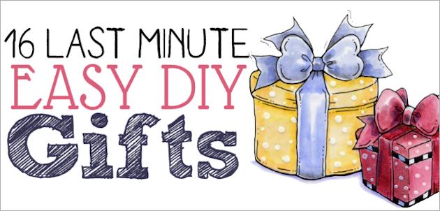 16 Last Minute Easy DIY Gifts