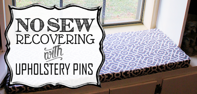 No-Sew Recovering With Upholstery Pins