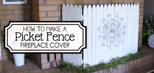 How to Make a Picket Fence Fireplace Cover