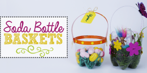 Plastic Bottle DIY Easter Baskets