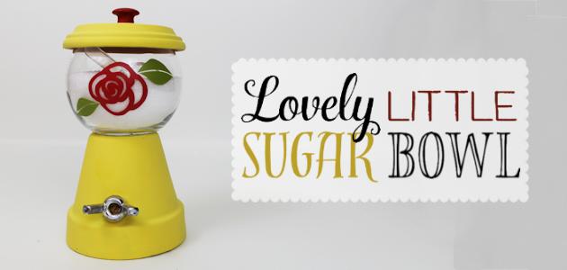 Lovely Little DIY  Sugar Bowl
