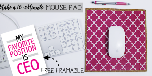 How to Make a Custom 10 Minute DIY Mouse Pad