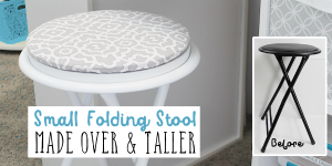 A Cheap Folding Stool Made Over and Higher