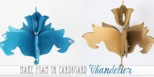 Make a Foam Board or Cardboard Chandelier (Free Pattern)