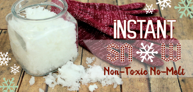 How to Make No-Melt Non-Toxic Instant Snow