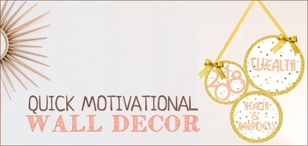 How to Make a Bright 10 Minute Motivational DIY Wall Decor
