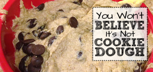 You Won't BELIEVE It's Not Cookie Dough!