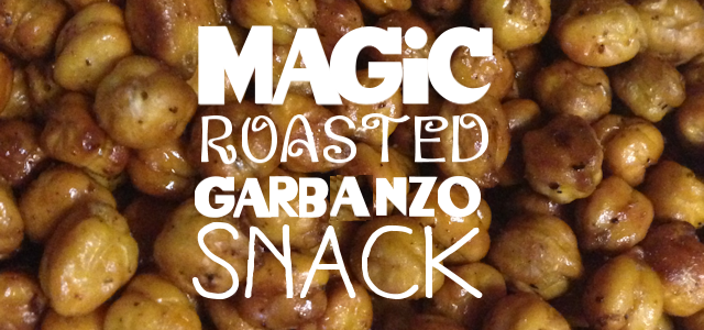 Magic Roasted Garbanzo Snack