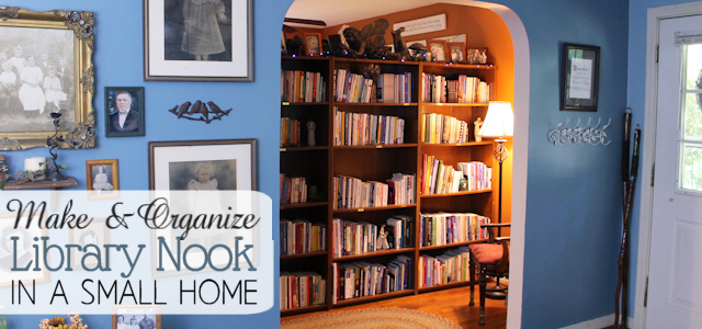 Make A Library Nook In a Small Home (& Organize It!)