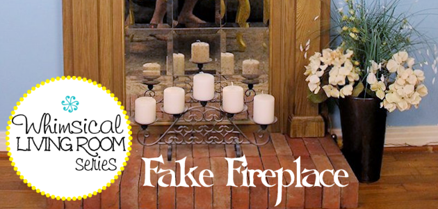 Whimsical Living Room #2 : Fake Fireplace