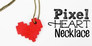 Pixel Heart Necklace Tutorial