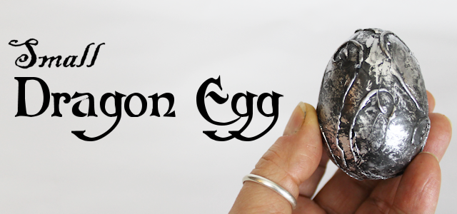 How To Make a Small Dragon Egg