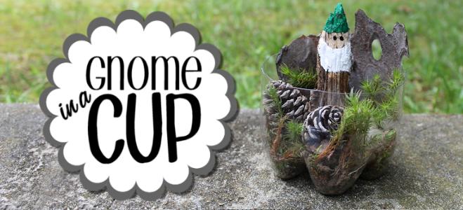 Gnome In A Cup : A Fun DIY Nature Craft