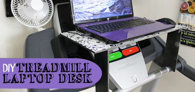 Treadmill Laptop Desk Tutorial
