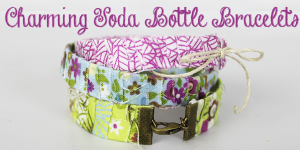Charming Soda Bottle Bracelet DIY
