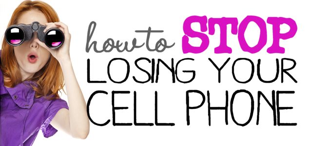 How To Stop Losing Your Cell Phone