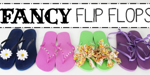 Fancy DIY Flip Flops – Glam Them Up!