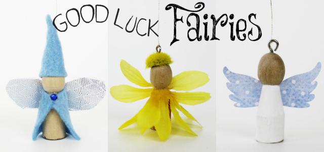 Good Luck Fairies!