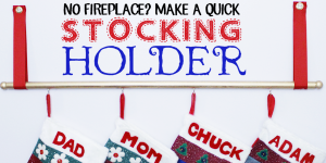 No Fireplace? Make a Simple Stocking Holder!