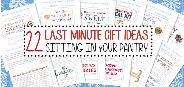 22 No Prep Last Minute Gifts from Your Pantry : ALL NEW Tags!