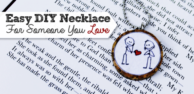 Easy DIY Necklace for Someone You Love (Free Printable)