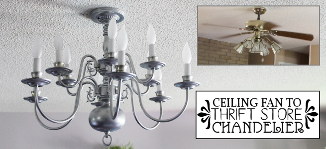 Ceiling Fan to Thrift Store Chandelier Makeover