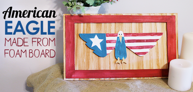 Simple American Eagle Wall Art from Foam Board