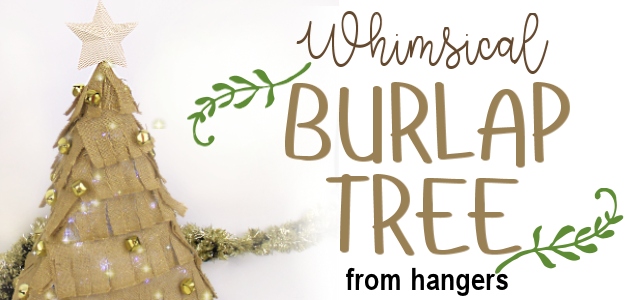 How to Make a Small Burlap Christmas Tree Using Hangers
