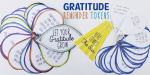 How to Make Gratitude Reminder Tokens for Being Thankful