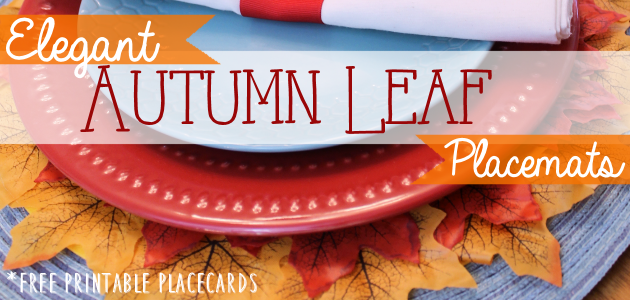 How to Make Quick Elegant Leafy Autumn Placemats