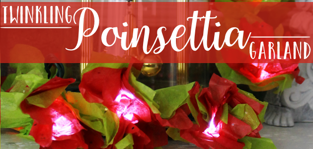 How to Make Poinsettia Lights Using Twinkle Lights & Tissue Paper