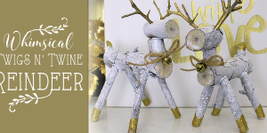 How to Make Wooden Reindeer from Twigs & Branches