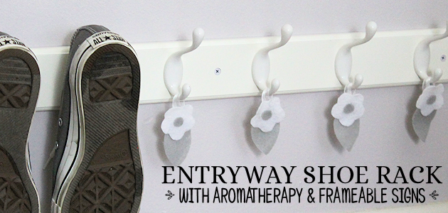 Quick & Classy Entryway Shoe Rack & Aromatherapy Plus Frameable Reminder