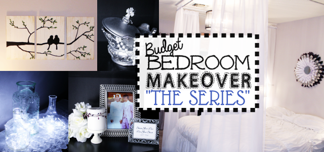 Budget Bedroom Makeover Series