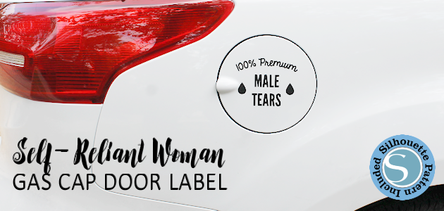 These male tears gas cap door car stickers are for the self-reliant woman with a sense of humor. Comes with a Silhouette file or a pdf version for X-acto knives.
