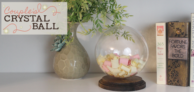 DIY Valentine's Day Gift Ideas For Him or Her : Make A Manifesting Globe