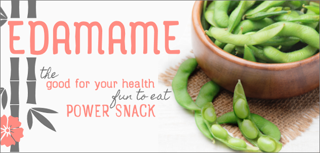 Eating Edamame is Fun, Yummy and Good for You!