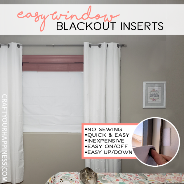 How To Make Removable No Sew Blackout Window Inserts