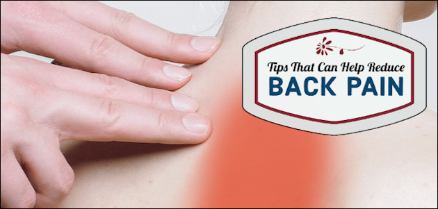 Tips That Can Help Reduce Back Pain