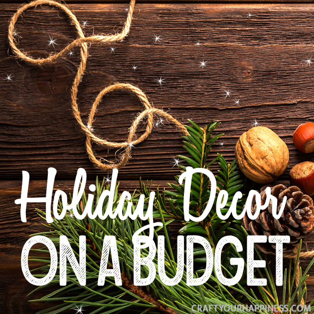 Yes, you can decorate your home beautifully for the holidays with very little money. Our holiday home decor ideas on a budget will blow you away!